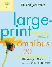 The New York Times Large-Print Crossword Puzzle Omnibus Volume 7: 120 Large-Prin