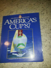 THE OFFICIAL PROGRAMME AMERICAS CUP 87 AUSTRALIAN SAILING YACHT RACING BOAT RARE
