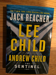 The Sentinel A Jack Reacher Novel by Lee Child HARDCOVER  1st Edition