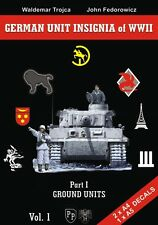 GERMAN UNIT INSIGNIA of WWII, Part I - GROUND UNITS Vol.1*