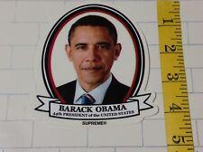 Rare SUPREME OBAMA SKATEBOARD STICKER Skate Skater NEW Barack 44th US President