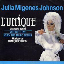 BOF L'UNIQUE FRANCOIS VALERY JULIA MIGENES JOHNSON FRENCH 45 SINGLE OST