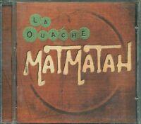 La Ouache - Matmatah Cd Ottimo