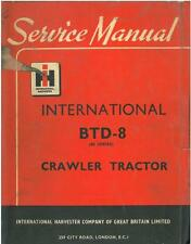 INTERNATIONAL CRAWLER TRACTOR BTD8 WORKSHOP MANUAL - BTD 8