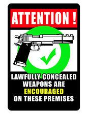 Conceal CARRY GUN Sign..Keep Criminals Away...Hi Gloss..NO RUST Aluminum..yes