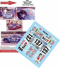 Decals  1/32 réf 640 Renault Alpine 1600 Bousselut Tour Auto 1975