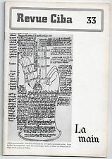 REVUE CIBA N°33 LA MAIN 1943 MEDECINE CHIROMANCIE ART TRAVAIL MANUEL MORPHOLOGIE