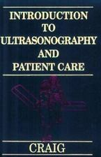 Introduction to Ultrasonography and Patient Care