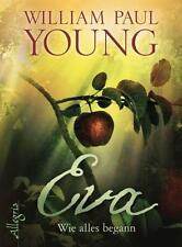 Eva von William Paul Young (2016, Gebundene Ausgabe)