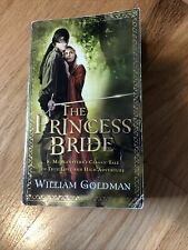 The Princess Bride : S. Morgenstern's Classic Tale of True Love and High.