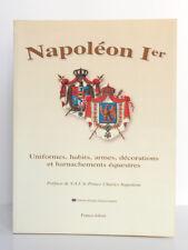 Napoléon Ier Uniformes, habits, armes… Francis JOLIVET. ECPAD. Français/Anglais