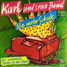 """7"""" KARL UND SEINE BAND Nie mehr Schule FALCO / ROBERT PONGER TELEFUNKEN NDW 1982"""
