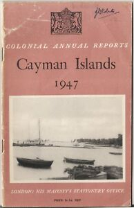 Annual Report on the Cayman Islands 1947