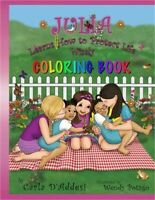 Julia Learns How to Protect Life Wisely: Coloring Book (Paperback or Softback)