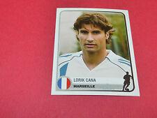 238 LORIK CANA MARSEILLE UEFA PANINI FOOTBALL CHAMPIONS LEAGUE 2005 2006