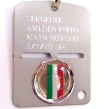 MEDAGLIETTA ITALIANA * PIASTRINA ESERCITO ITALIANO CON TRICOLORE E INCISIONE