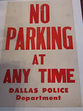 """VINTAGE DALLAS POLICE DEPARTMENT POSTER - """"NO PARKING AT ANY TIME"""" 22"""" X 14"""""""