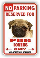 PUG  NOVELTY PARKING SIGN 8  X 12 IN  DOG