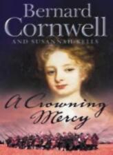A Crowning Mercy By Bernard Cornwell, Susannah Kells