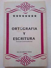 Ortografia y Escritura con Practica por Rigoberto Perez Moca Puerto Rico 1978
