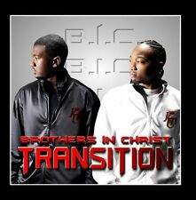 Transition - Brothers In Christ B.I.C. (CD, 2013) - FREE SHIPPING