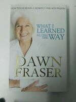 Dawn Fraser What I Learned Along the Way Swimming Hardback 2013