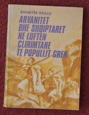 ALBANIA ARVANITET & SHQIPTARET NE LUFTEN CLIRIMTARE TE POPULLIT GREK, DH.GRILLO