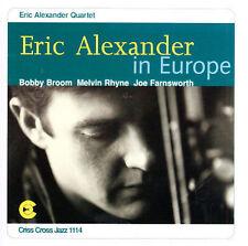 Eric Alexander - Eric Alexander in Europe (Saxophone) Criss Cross CD
