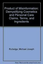 Product of Misinformation: Demystifying Cosmetics and Personal Care Claims, Term
