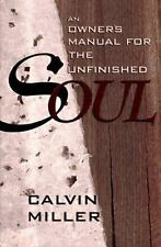 An Owner's Manual for the Unfinished Soul, Miller, Calvin, New Books