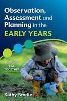 Observation, Assessment and Planning in The Early Years - Bring... 9780335246700