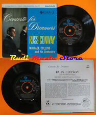 LP 45 7'' RUSS CONWAY MICHAEL COLLINS Concert for dreamers no.2 MONO cd mc dvd