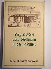 Letztes Wort über Göttingen und seine Lehrer - Universität / Studentika