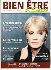"""MAGAZINE BIEN ÊTRE & SANTE FEVRIER 2005 """"FRANCOISE HARDY"""""""