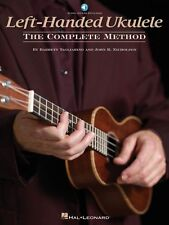 Left-Handed Ukulele The Complete Method with Audio New 000150289