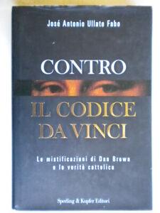 Contro il Codice da Vinciullate faboSperling kupferletteratura storia c nuovo