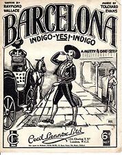 SHEET MUSIC - BARCELONA INDIGO - YES! - INDIGO - TOLCHARD EVANS COMIC SONG(1926)