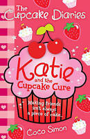 The Cupcake Diaries: Katie and the Cupcake Cure, RRP £5.99, , Very Good Book