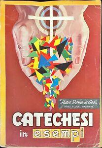CATECHESI IN ESEMPI - FRATEL REMO GESÙ - ''SUSSIDI,, 1956