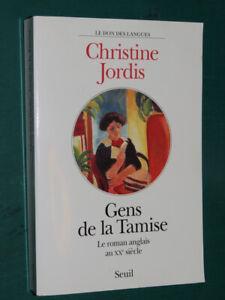 Gens de la Tamise Le roman anglais au XXe Siècle Christine JORDIS