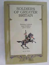 Soldiers of Greater Britain - Britains Limited Lead Soldiers 1893-1924
