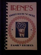 Irene's Sweet Tooth 'N' More Family Recipes Cookbook, Memphis TN