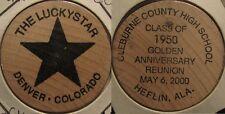 The Luckystar Denver, CO / Cleburne County HS Heflin, AL  Wooden Nickel - Token