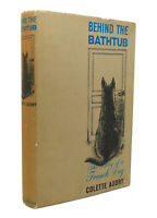 Colette Audry BEHIND THE BATHTUB  1st Edition 1st Printing