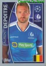 546 LAURENT DEPOITRE BELGIQUE KAA GENT STICKER CHAMPIONS LEAGUE 2016 TOPPS
