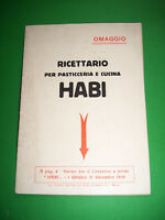 Ricettario per Pasticceria e Cucina HABI - 1^ ed. 1928
