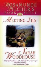 Meeting Lily (Rosamunde Pilcher's Bookshelf) Woodhouse, Sarah Mass Market Paper