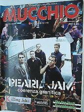 MUCCHIO SELVAGGIO  n.557  2/8dic  2003  Pearl Jam-Killing Joke -Decemberist [SR]