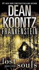 Frankenstein: Lost Souls: A Novel by Dean Koontz