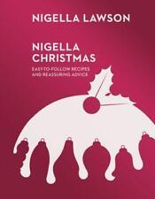 Nigella Christmas: Food, Family, Friends, Festivities (Nigella Collection) by La